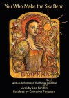 You Who Make the Sky Bend: Saints as Archetypes of the Human Condition - Lisa Sandlin, Catherine Ferguson