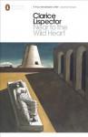 Near to the Wildheart (Penguin Modern Classics) - Clarice Lispector