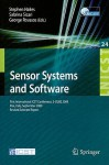 Sensor Systems and Software: First International ICST Conference, S-Cube 2009 Pisa, Italy, September 7-9, 2009 Revised Selected Papers - Stephen Hailes, Sabrina Sicari, George Roussos