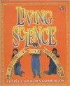 Living Science (Make It Work! Science) - Two-Can Editors, David Glover, Mike Hurst, Jon Barnes