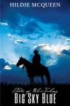 Big Sky Blue (Shades of Blue Trilogy) - Hildie McQueen