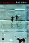Ślad łyżwy - Anna Piwkowska