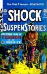 Shock Suspenstories Annual, Vol. 1 - Jack Davis, Al Feldstein, Graham Ingels, Jack Kamen, Joe Orlando, Wallace Wood