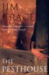 The Pesthouse - Jim Crace