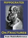 On Fractures - Hippocrates, Francis Adams