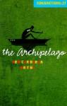Conjunctions: 27, the Archipelago - Bradford Morrow, Robert Antoni