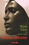 Wüstenblume (German Edition) - Waris Dirie