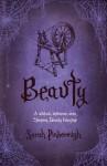 Beauty (Tales From the Kingdoms, #3) - Sarah Pinborough