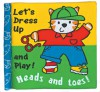 Heads & Toes: Let's Dress Up and Play! - Luana Rinaldo