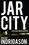 Jar City (Reykjavik Murder Mysteries 1) - Arnaldur Indriðason
