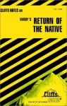 The Return of the Native (Cliffs Notes) - Frank H. Thompson, CliffsNotes