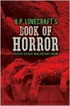 H.P. Lovecraft's Book of Horror - Stephen Jones, Dave Carson, H.P. Lovecraft