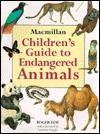 MacMillan Children's Guide to Endangered Animals - Roger Few, Laurence Pringle