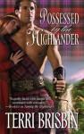 Possessed By The Highlander - Terri Brisbin