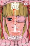 Maoh: Juvenile Remix, Vol. 6 - Kotaro Isaka, Kotaro Isaka