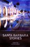 Santa Barbara Stories - Steven Gilbar