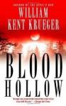 Blood Hollow - William Kent Krueger