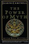 The Power of Myth - Joseph Campbell, Bill Moyers