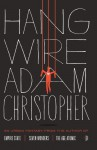 Hang Wire - Adam Christopher