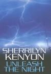 Unleash the Night (Dark-Hunter, #9; Were-Hunter, #4) - Sherrilyn Kenyon