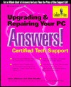 Upgrading & Repairing Your PC Answers!: Certified Tech Support - Dave Johnson, Todd Stauffer