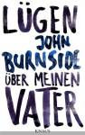 Lügen über meinen Vater - John Burnside