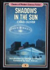 Shadows in the Sun (Classics of Modern Science Fiction 9) - Chad Oliver