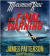 The Final Warning - James Patterson, Jill Apple
