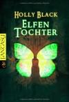 Elfentochter - Holly Black, Anne Brauner