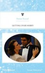 Mills & Boon : Getting Over Harry (Simply the Best) - Renee Roszel