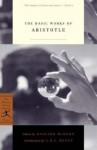 The Basic Works of Aristotle - C.D. C. Reeve, Richard Peter McKeon, Aristotle