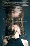 The Unquiet - Jeannine Garsee