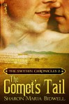 The Comet's Tail - Sharon Maria Bidwell