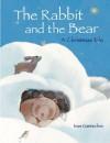 The Rabbit and the Bear: A Christmas Tale - Ivan Gantschev, J. Alison James
