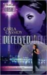 Deceived - Carla Cassidy