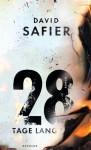 28 Tage lang - David Safier