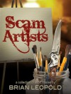 Scam Artists - Brian Leopold
