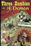 Three Zombies and a Demon - Roy C. Booth, R. Scott McCoy