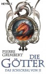 Das Schicksal von Ji: Die Götter 4 (Les Gardiens de Ji, #4) - Pierre Grimbert
