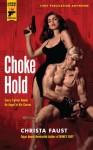Choke Hold (Hard Case Crime) - Christa Faust