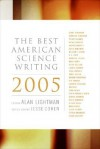 The Best American Science Writing 2005 - Alan Lightman, Jesse Cohen