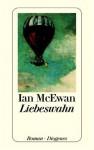 Liebeswahn - Ian McEwan