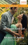 Essence Duo/His Brown-Eyed Girl/Because Of Audrey - Liz Talley, Mary Sullivan