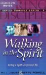 Walking in the Spirit - Bill Jones, Terry Powell