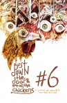 Bust Down The Door and Eat All The Chickens (issue 6) - Bradley Sands, D. Harlan Wilson, Stephen Graham Jones, Joey Goebel, Jeremy C. Shipp, Anthony Neil Smith, Julius Henry, Bryson Newhart