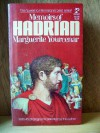 Memoirs of Hadrian & Reflections on the Composition of Memoirs of Hadrian - Marguerite Yourcenar