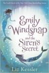 Emily Windsnap and the Siren's Secret - Liz Kessler, Natacha Ledwidge