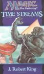 Time Streams - J. Robert King