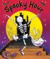 Spooky Hour - Tony Mitton, Guy Parker-Rees
