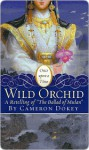 "Wild Orchid: A Retelling of ""The Ballad of Mulan"" - Cameron Dokey, Mahlon F. Craft"